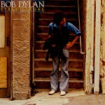 """Song of the Day by Eric Berman – """"No Time to Think"""" by Bob Dylan"""