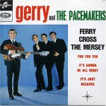Gerry-&amp;-the-Pacemakers-Ferry-Cross-the-Mersey
