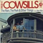 cowsills rain