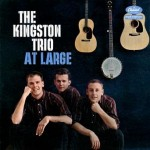 "The Kingston Trio – ""All My Sorrows"""