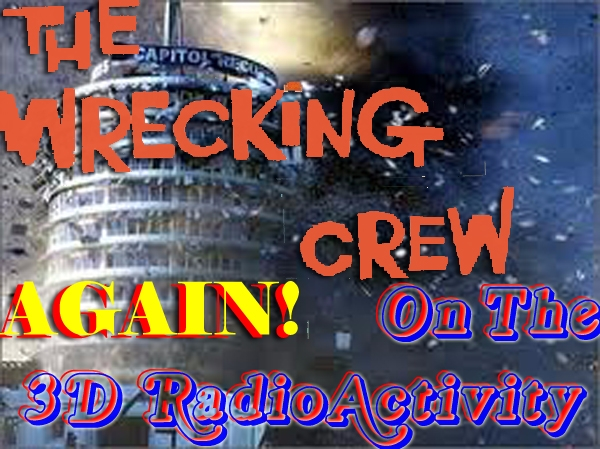 The 3D RadioActivity Plays The Wrecking Crew Again!