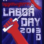 Labor Day 2013 on The Award Winning 3D RadioActivity