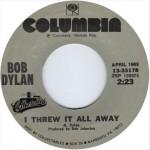BobDylanIThrewItAllAway45