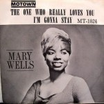 """Mary Wells: """"The One Who Really Loves You"""""""