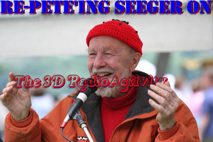 Re-Pete'ing Seeger in 3D