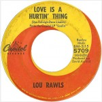 "Lou Rawls ""Love Is A Hurtin' Thing"" b/w ""Dead End Street"""