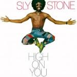 SlyStoneHighOnYou