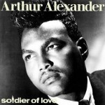 "Song of the Day by Eric Berman – ""Soldier of Love (Lay Down Your Arms)"" by Arthur Alexander"