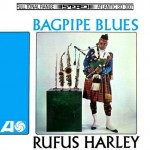 """Bagpipe Blues"" by Rufus Harley"