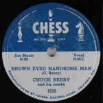 "Chuck Berry: ""Brown Eyed Handsome Man"" b/w ""Too Much Monkey Business"""