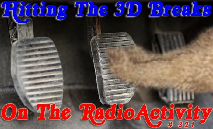 Hitting The 3D Breaks!