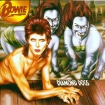 Vinyl Frontier: Retro Reviews David Bowie – Diamond Dogs