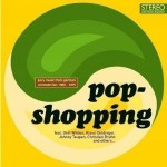 "Song Of The Day by Eric Berman – Selections from ""Popshopping Volume 1"" by Various Artists"