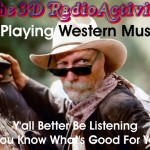 Western (Swing) Music  on The Award Winning 3D RadioActivity