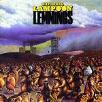 "Song Of The Day by Eric Berman – ""Lemmings Lament"" by National Lampoon"