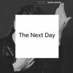 The Man Who Fell to Earth Rises Again: David Bowie's 'The Next Day' Proves Well Worth the Wait — Album Review