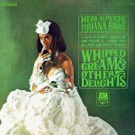 Herb Alpert & The Tijuana Brass: Whipped Cream & Other Delights