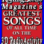 Rolling Stone Magazine Favorites on The Award Winning 3D RadioActivity