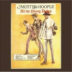"Song Of The Day by Eric Berman – ""Sucker"" by Mott The Hoople"