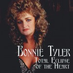 "Song Of The Day by Eric Berman – ""Total Eclipse Of The Heart"" by Bonnie Tyler"