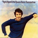 "Song Of The Day – ""The Nicest Things Happen"" by Herb Alpert & The Tijuana Brass"