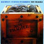 "Song Of The Day – ""You Ain't Seen Nothing Yet"" by Bachman-Turner Overdrive"