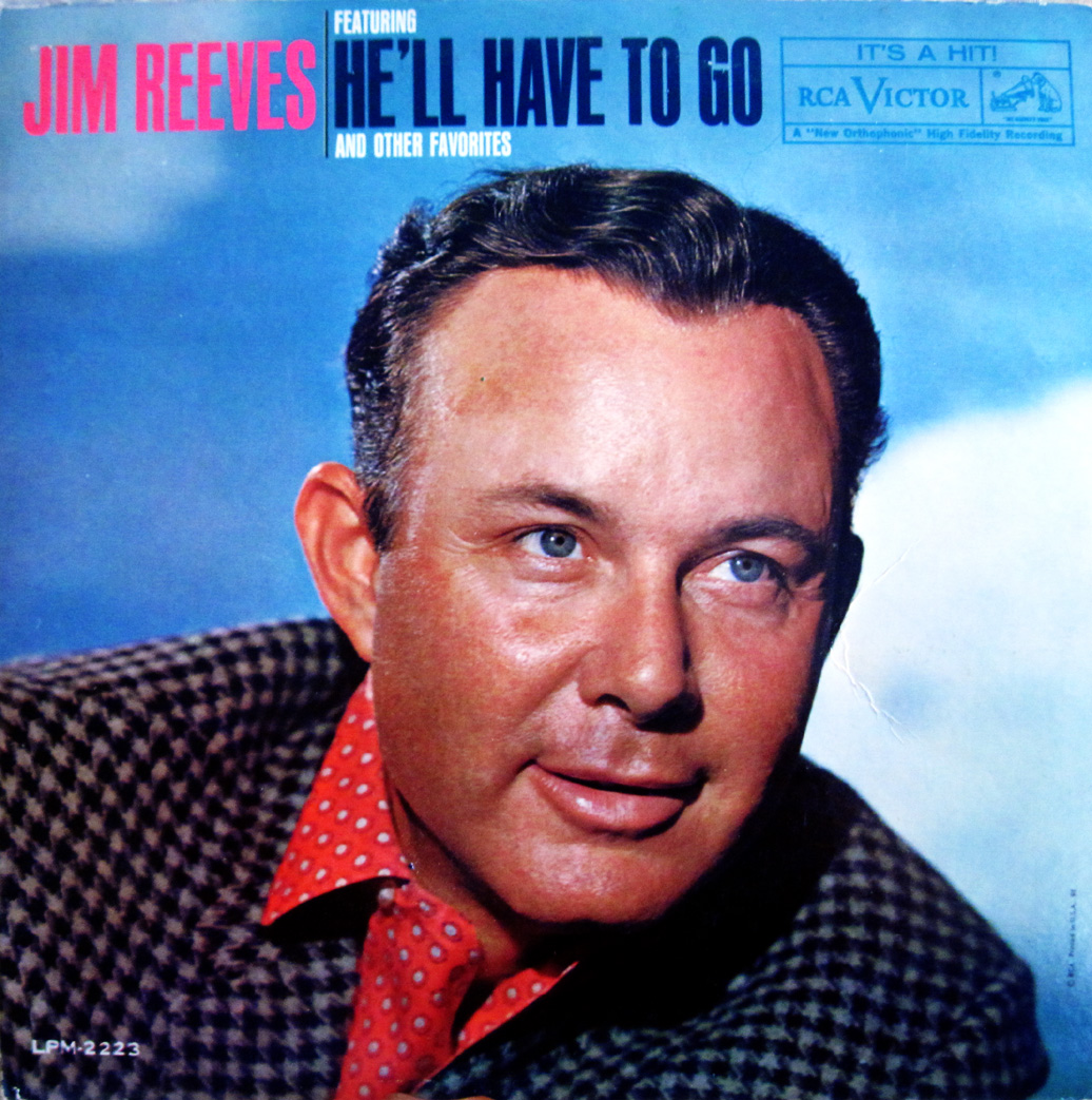 Song Of The Day He Ll Have To Go By Jim Reeves