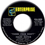 "Isaac Hayes – ""Theme From Shaft"" b/w ""Café Regio"""