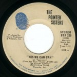"Song Of The Day by Eric Berman – The Jukebox Series #9 – The Pointer Sisters: ""Yes We Can Can"" b/w ""Jada"" – Blue Thumb 45 RPM Single BTA-229 (1973) (Q1/R1)"