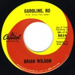 "Song Of The Day – The Jukebox Series #2 – Brian Wilson ""Caroline No"" b/w ""Summer Means New Love"" – Capitol 45 5610 (C1/D1)"