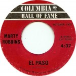"Song Of The Day by Eric Berman – The Jukebox Series #14 – Marty Robbins: ""El Paso"" b/w ""A White Sport Coat (And A Pink Carnation)"" – Columbia 45 RPM Single 4-33013 (G2/H2)"