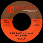 "Nancy Sinatra: ""These Boots Are Made For Walking"" b/w ""Sugar Town"""