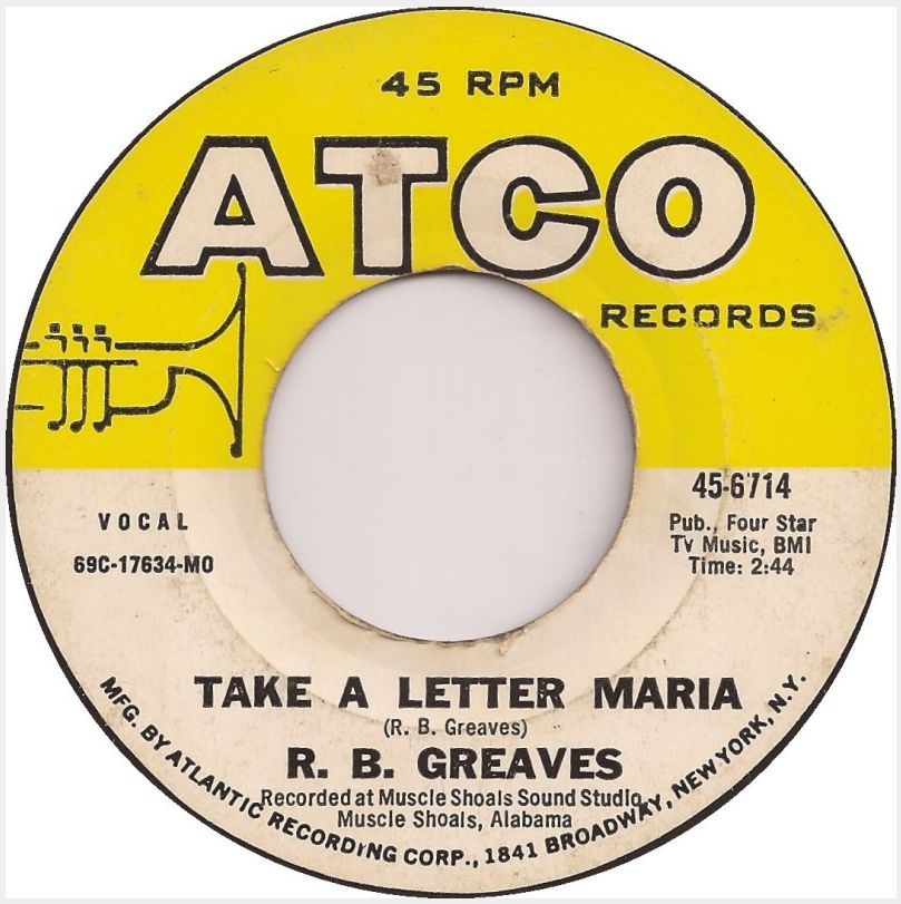 """R B Greaves """"Take A Letter Maria"""""""