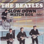 "The Beatles: ""Slow Down"" b/w ""Matchbox"""