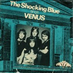 "The Shocking Blue: ""Venus"""