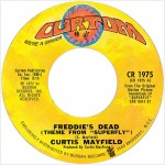 "Curtis Mayfield: ""Freddie's Dead"""