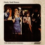 "The Rolling Stones: ""Honky Tonk Woman"" b/w ""You Can't Always Get What You Want"""