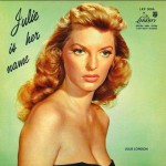 "Song Of The Day by Eric Berman – ""Cry Me A River"" by Julie London"