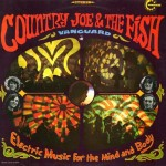 "Song of the Day by Eric Berman – ""Not So Sweet Martha Lorraine"" by Country Joe & the Fish"