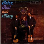 "Song of the Day by Eric Berman – ""If I Had My Way"" by Peter, Paul and Mary"