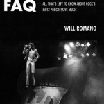 Book Review – Prog Rock FAQ (All That's Left To Know About Rock's Most Progressive Music) by Will Romano