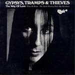 "Cher: ""Gypsys, Tramps & Thieves"" b/w ""The Way Of Love"""