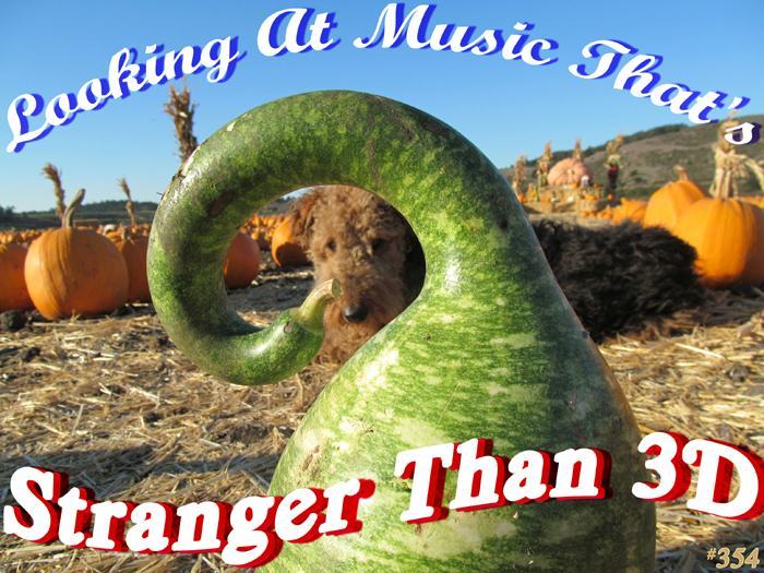 Stranger Than 3D