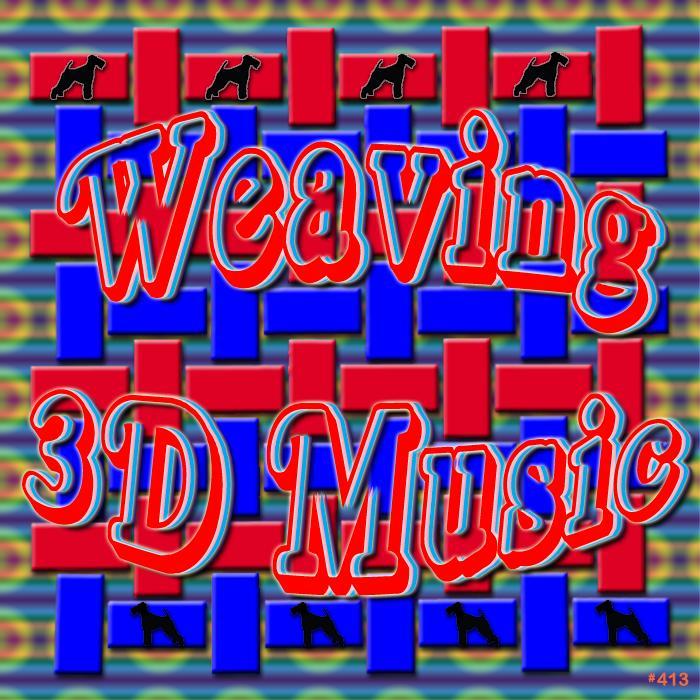 Weaving 3D Music